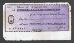 ITALIA - ITALY =  100 Liras Banca Di Trento E Bolzano 1977 - [ 4] Emisiones Provisionales