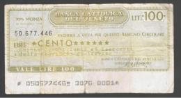 ITALIA - ITALY =  100 Liras Banca Cattolica Del Veneto 1976 - [ 4] Voorlopige Uitgaven