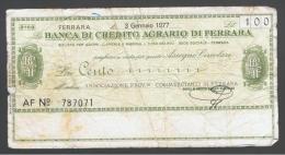 ITALIA - ITALY =  100 Liras Banca Di Credito Agrario Di Ferrara - [ 4] Emisiones Provisionales