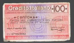 ITALIA - ITALY =  100 Liras Credito Italiano 1976 - [ 4] Emisiones Provisionales