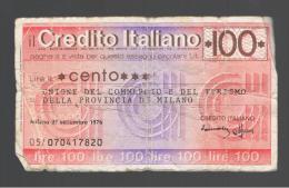 ITALIA - ITALY =  100 Liras Credito Italiano 1976 - [ 4] Voorlopige Uitgaven