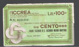 ITALIA - ITALY =  100 Liras L'ICREA 1977 - [ 4] Emisiones Provisionales