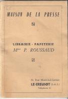 LE CREUSOT  -MAISON DE LA PRESSE - Mme ROUSSAUD -NOMENCLATURE DES RUES PLACES MONUMENTS DUCREUSOT - Mappe