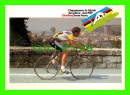 CYCLISME - CHAMBÉRY SAVOIE, CHAMPIONNATS DU MONDE DE CYCLISME, AOUT 1989 - ÉPREUVE SUR ROUTE - - Cyclisme