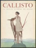 No PAYPAL !! : Marty CALLISTO La Petite Nymphe De Diane + Envoi MARTY ( Biche ) , Seconde Édition Cavaignac 1946 En TTBE - Books, Magazines, Comics