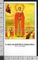 Xsa-11811 S. Santa AQUILINA MARTIRE DI TESSALONICA Santino Holy Card - Religion & Esotericism