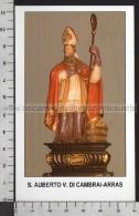 Xsa-11853 S. San AUBERTO VESCOVO DI CAMBRAI ARRAS AVRANCHES Santino Holy Card - Religion & Esotericism