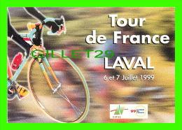 CYCLISME - TOUR DE FRANCE, LAVAL 1999, VILLE ÉTAPE - - Cyclisme