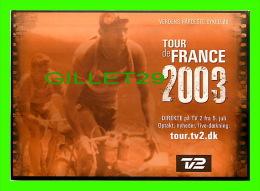 CYCLISME - TOUR DE FRANCE 2003 - TV2 - - Cyclisme