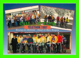 CYCLISME - TÉLÉTHON 1997 - BOURG-EN-BRESSE -= HAUT ET BAS BUGEY - ÉQUIPE DE L'ASC BRA - - Cyclisme