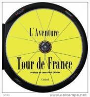 LIVRE  SPORT  - CYCLISME  -  L´ AVENTURE  TOUR  DE  FRANCE  - Tout Neuf  Sous Plastique -  GRUND - Books, Magazines, Comics