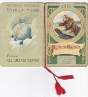 """CALENDARIETTO """"CRISTOFORO COLOMBO""""PROFUMO """"ARABIS ALPINA"""" F.LLI CELLA MILANO FIRMA PARINI VANONI   1916-2-0882-17401-400 - Petit Format : 1901-20"""