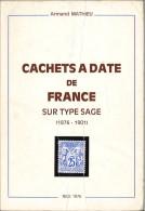 Catalogue Mathieu Des Cachets à Date Sur Type Sage - France