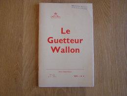 LE GUETTEUR WALLON N° 2 De 1974 Treignes Année Du Folklore Bioul Jubilé Floreffe Toponymie Namuroise Namur - Cultural