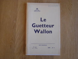 LE GUETTEUR WALLON N° 1 De 1975 Toponymie Omezee & Namuroise  Namur Journal De Tranchées Père Delforge - Cultural