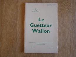 LE GUETTEUR WALLON N° 3 De 1976 Châteaux Marches Les Dames (2) Toponymie Namuroise Ville Namur Au 18 è Siècle - Cultural