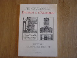 THEATRES ET MACHINES DE THEATRE Encyclopèdie Diderot & D Alembert - Otros