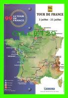 CYCLISME -  LE TOUR DE FRANCE 1999 - 86e TOUR - CARTE GÉOGRAPHIQUE - - Cycling