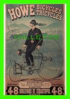 CYCLISME -  THE HOWE MACHINE CO LTD, BICYCLES, TRICYCLES - MUSÉE DE LA PUBLICITÉ - - Cyclisme
