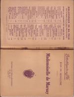 Jean DE MONGLONE . MADEMOISELLE DE MARSAY  - Année 1932 - Bibliotheque De Ma Fille - Livres, BD, Revues