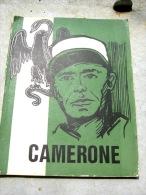 RARE !! LEGION ETRANGERE LIVRE CAMERONE DATE 1969 D�ORIGINE 141 PAGES AVEC ILLUSTRATIONS BON ETAT