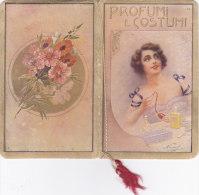 """CALENDARIETTO """"PROFUMI E COSTUMI """" NELLE VARIE EPOCHE  FIRMA NORISE MODA COSTUMI  1923  -2-  0882 -17427-426 - Calendriers"""