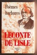 BEAU LIVRE NEUF CARTONNE MINI BIBLIOTHEQUE LATTES CHEFS-D´OEUVRE DE LA POESIE. POEMES BARBARES NOUVELLE LECONTE DE LISLE - Autori Francesi