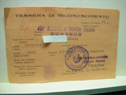 TESSERA  MILITARE II GUERRA  -- GOVERNO DEL SUD --  400° REGG. PIONIERI ITALIANI - Guerra 1939-45