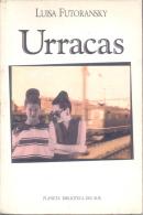 URRACAS - LUISA FUTORANSKY - PLANETA BIBLIOTECA DEL SUR - AÑO 1992 191 PAGINAS