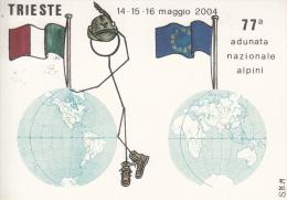 ALPINI ALPINO TRIESTE 14-15-16 MAGGIO 2004 77° ADUNATA NAZIONALE-ORIGINALE D´EPOCA 100% - Militares