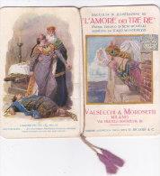 """CALENDARIETTO """"L'AMORE DEI TRE RE""""PROFUMERIA VALSECCHI&MOROSETTI MILANO POEMA TRAGICO  LIRICA   1918-2-0882-17441-440 - Petit Format : 1901-20"""