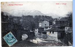 Foix (Ariège) L'Arget. - Foix