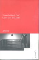 FERNANDA GARCIA LAO - COMO USAR UN CUCHILLO - CUENTOS - PRIMERA EDICION AÑO 2013 140 PAGINAS