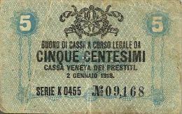 ITALY 5 CENTESIMI BLUE VENETIA EMBLEM FRONT & MOTIF BACK DATED 02-01-1918 P.? AVF READ DESCRIPTION !! - [ 4] Voorlopige Uitgaven