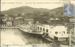 "CPA  PORT VENDRES, Vue De La Gare Maritime, L'Hôtel Du Midi Et Le Bateau ""El Goléa"" 1929  8346 - Port Vendres"