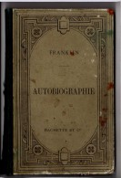 Autobiographie De Benjamin Franklin - P. Fiévet - Hachette - 1893 - TRES RARE - COLLECTION - Libros, Revistas, Cómics