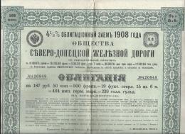Chemins De Fer / Russie/Compagnie Du Nord Donetz/ Obligation De 500 Francs Au Porteur /1908  ACT 47 - Railway & Tramway