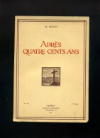 M.  BESSON EVEQUE LAUSANNE FRIBOURG GENEVE  APRES QUATRE CENTS ANS GENEVE JACQUEMOND 1934  SUISSE 4° EDITION - History