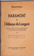 Haramont Et L Abbaye De Longpré, Avec Notices Annexes Sur Les Reliques De Sainte-Léocadie Et Le Tableau De Jouvenet... - Picardie - Nord-Pas-de-Calais