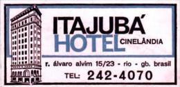 BRASIL RIO DE JANEIRO ITAJUBA HOTEL VINTAGE LUGGAGE LABEL - Hotel Labels