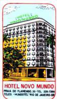 BRASIL RIO DE JANEIRO HOTEL NOVO MUNDO VINTAGE LUGGAGE LABEL - Etiketten Van Hotels