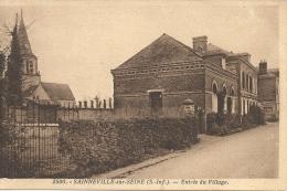 SAINNEVILLE SUR SEINE - 76 - CPA INTROUVABLE De L´Entrée Du Village - 160713 - Sonstige Gemeinden