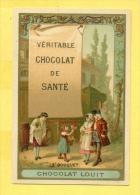 Chromo - Chocolat-Louit - Véritable Chocolat De Santé - Le Bouquet - Louit