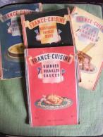 Lot 4 Livrets France Cuisine 1948 Recettes Desserts Viandes Gibiers Patés - Gastronomie
