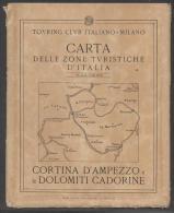 7085bis-T.C.I-CORTINA D´AMPEZZO E LE DOLOMITI CADORINE-SCALA 1:50.000 - Carte Geographique