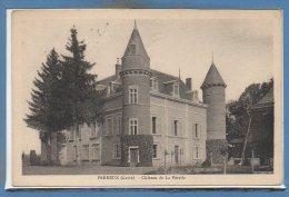 42 - PERREUX --  Château De La Pérelle - Otros Municipios