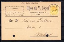 IRUN..TARJETA COMERCIAL.HIJOS DE V. LOPEZ.MERCERIA Y NOVEDADES   CIRCULADA.1911.CON SELLO DE ALFONSO XIII - Guipúzcoa (San Sebastián)
