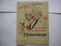 ALGERIE BERCEAU DES BONS VINS F.SENECLAUZE LES YEUX FERMES ON RECONNAIT LES BONS VINS - Protège-cahiers
