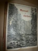 1909   MANUEL De L'ARBRE  Les Alpes (Fourneaux,Sainte-Foix,Jarjayes,Riou-Chamoux,La Pare,Merdarel,La Grave,Fontecouverte - 1901-1940