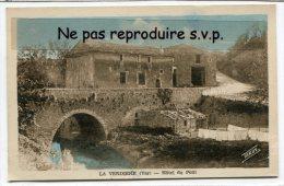 - LA VERDIÉRE - ( Var ) - Hôtel Du Pont, Peu Courante, Non écrite, Coins Impeccables TBE, Scans. - Cotignac